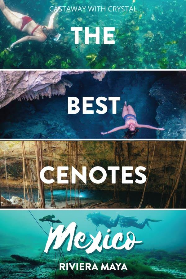 """Splice of 4 cenote images with text overlay: """"The Best Cenotes Mexico Riviera Maya"""""""