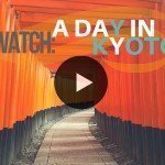 Watch: A Day in Kyoto, Japan