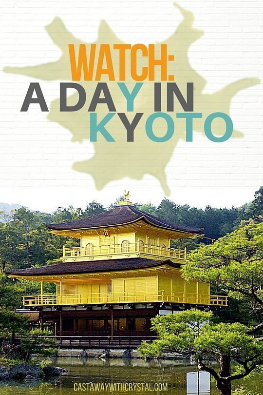 Watch a Day in Kyoto Japan - Castaway with Crystal