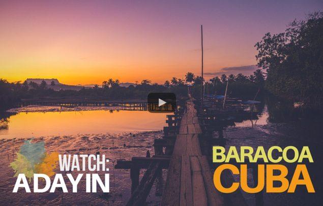 A Day in Baracoa Cuba