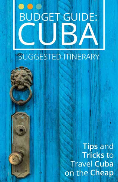 Things to do in Cuba, a Budget Guide to Cuba and One Month Itinerary - Castaway with Crystal
