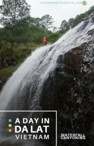A Day Waterfall Canyoning in Da Lat, Vietnam - Castaway with Crystal