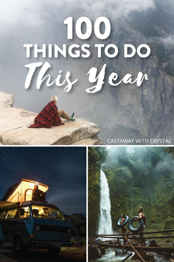 "Splice of 3 images of natural wonders with text olay: ""100 Things to do this year"""
