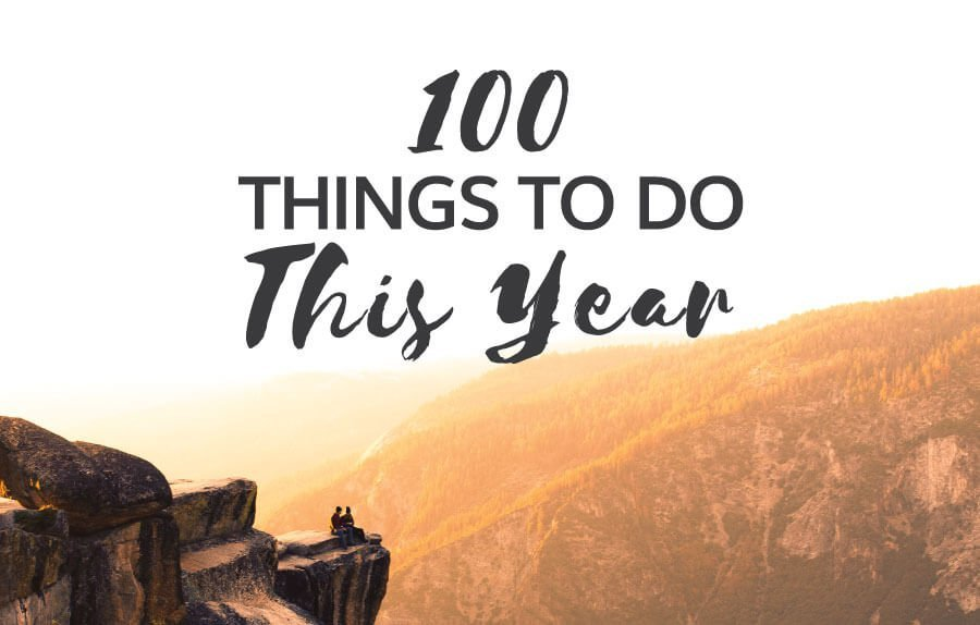 100 things to do this year in 2019