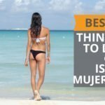 Best things to do on Isla Mujeres, Mexico