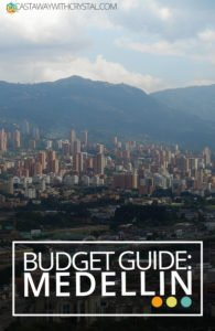 A Budget guide to Medellin; the best things to do and see!
