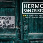 Hermoso San Cristobal in Photos