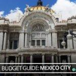 Budget Mexico Guide: Mexico City
