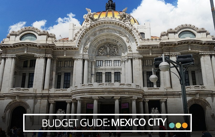 Budget Mexico Guide: Mexico City | Castaway with Crystal