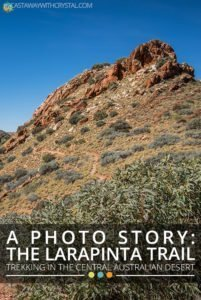 Trekking the Larapinta Trail, Australia: A Photo Story - Castaway with Crystal