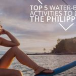 Top 5 Water Activities to do in the Philippines