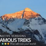 Alternative Versions of Famous Treks that'll Rock your World