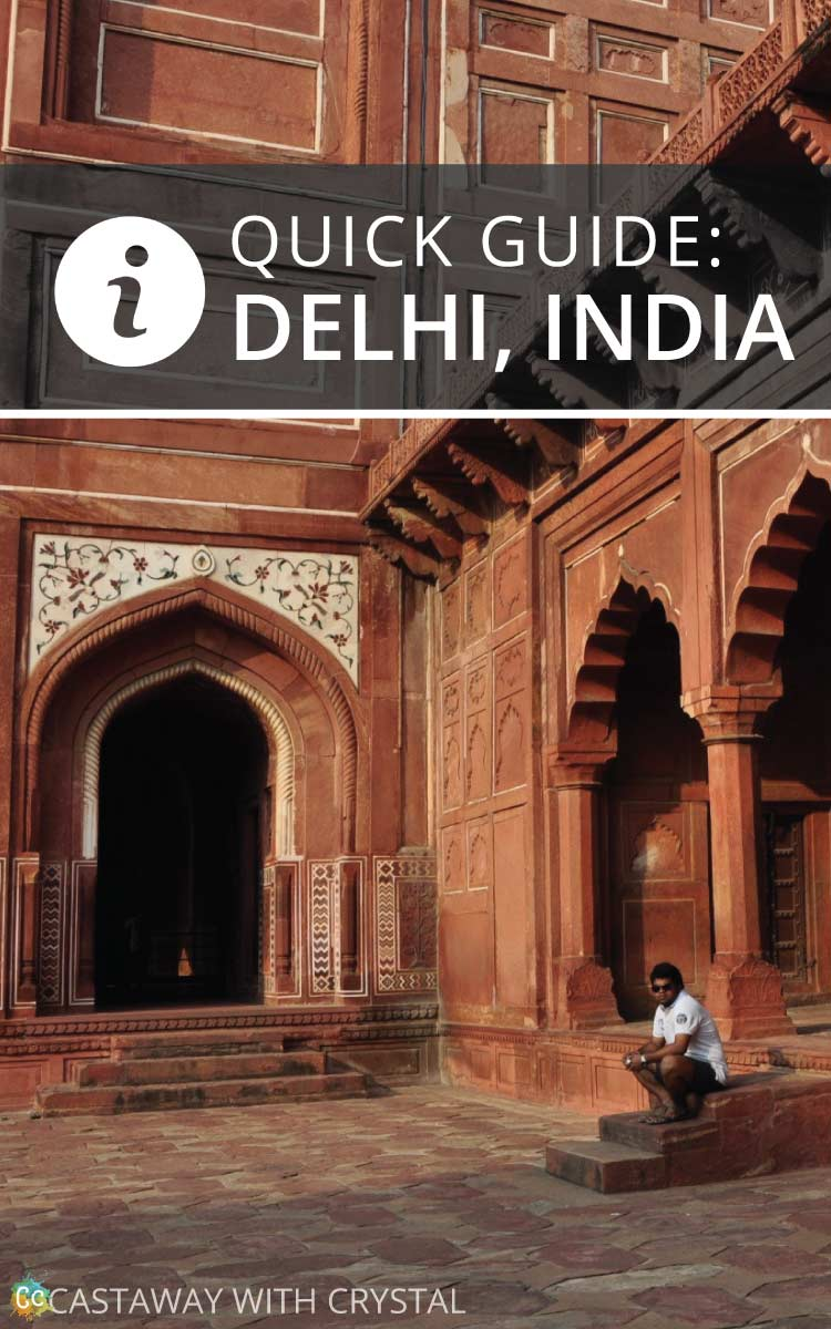 A Quick Guide to Delhi, India | Heading to Delhi soon? Here is all you need to know to make your trip smoother and funner! | What to do in Delhi | Where to stay in Delhi | How to get around Delhi #Delhi #India