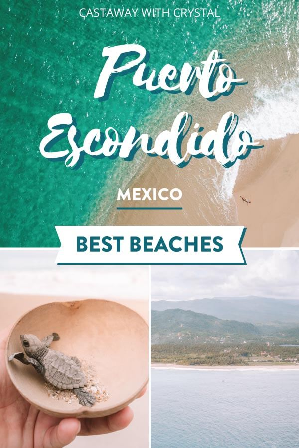 "Splice of 3 Oaxaca beach images with text overlay: ""Puerto Escondido Mexico Best Beaches"""