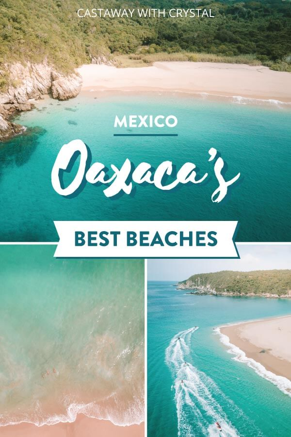 "Splice of 3 Oaxacan beach images from a drone with text overlay: ""Mexica Oaxaca's Best Beaches"""