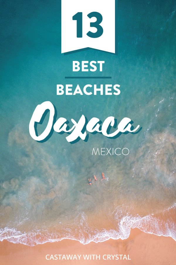 "Drone shot of Oaxaca beach Mazunte with text overlay: ""13 Best Beaches in Oaxaca, Mexico"""