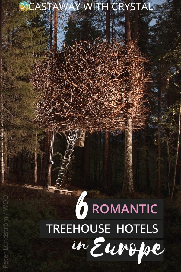 """Dreaming of a treehouse holiday in Europe? Want to get in touch with your childlike wonder again? This is a seriously impressive list of the most romantic treehouse hotels in Europe to help you plan your next """"glamping"""" luxury getaway 