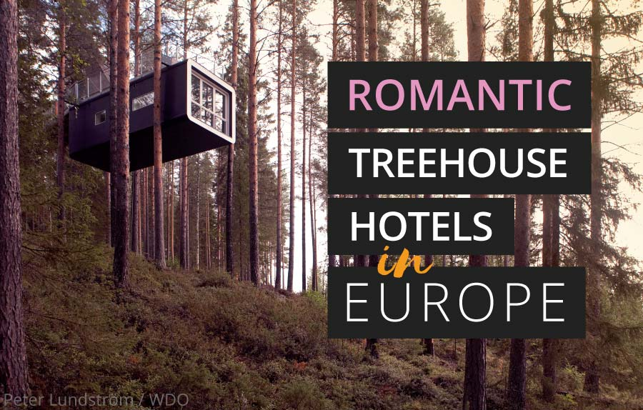 "Dreaming of a treehouse holiday in Europe? Want to get in touch with your childlike wonder again? This is a seriously impressive list of the most romantic treehouse hotels in Europe to help you plan your next ""glamping"" luxury getaway 