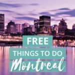 11 Entirely Free Things to do in Montreal, Canada