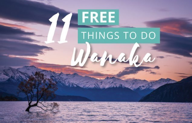 Free things to do in Wanaka New Zealand NZ
