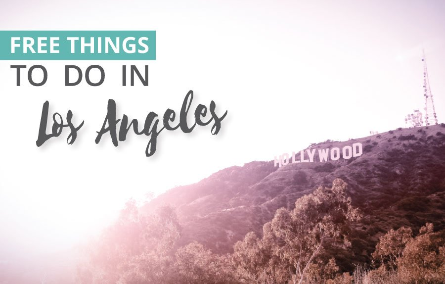 10 Fun Free Things to do in Los Angeles