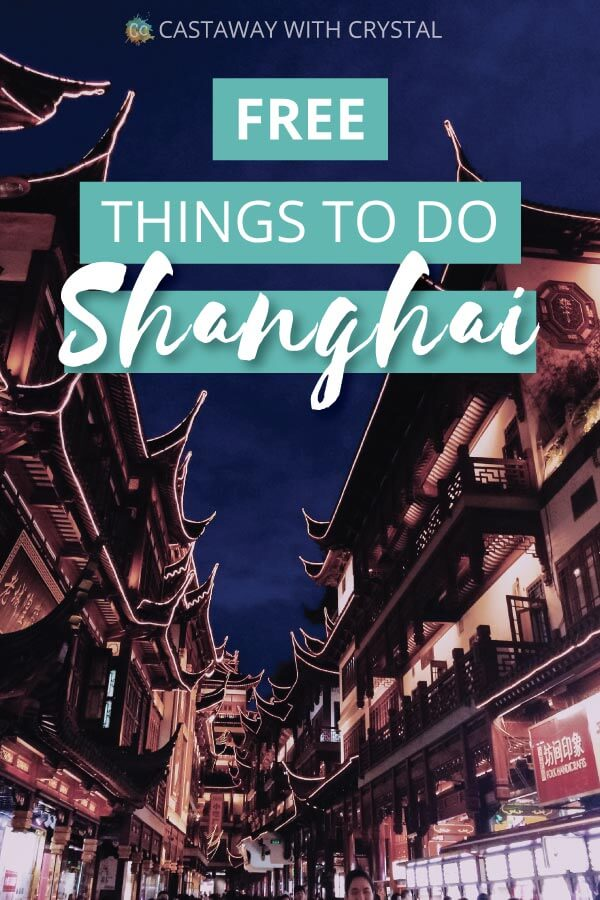 "Image of Shanghai city at night with text olay: ""Free Things to do Shanghai"""