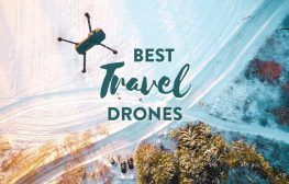 A drone flying above snow with text olay: Best Travel Drones