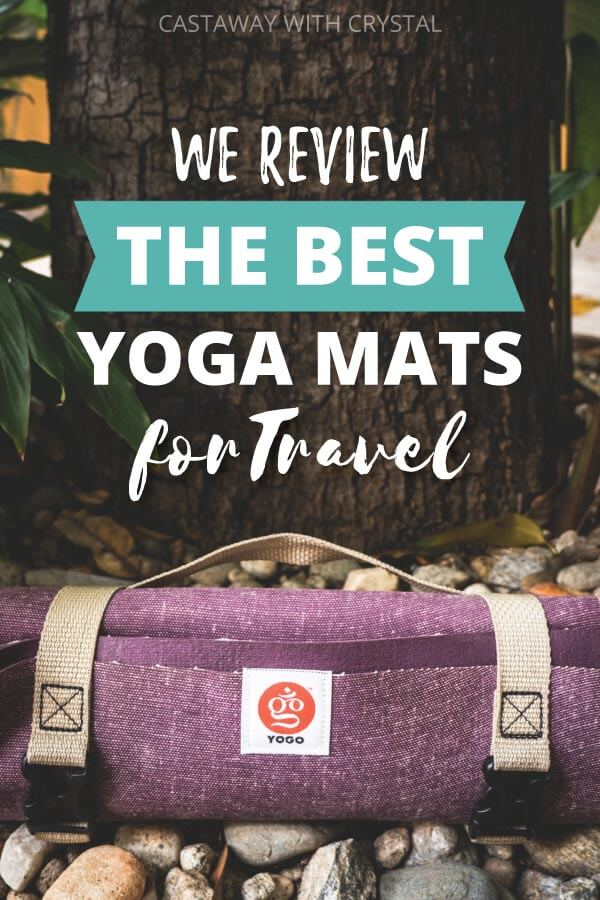 "Yoga Mat against a tree with text olay: ""We Review The Best Yoga Mats for Travel"""