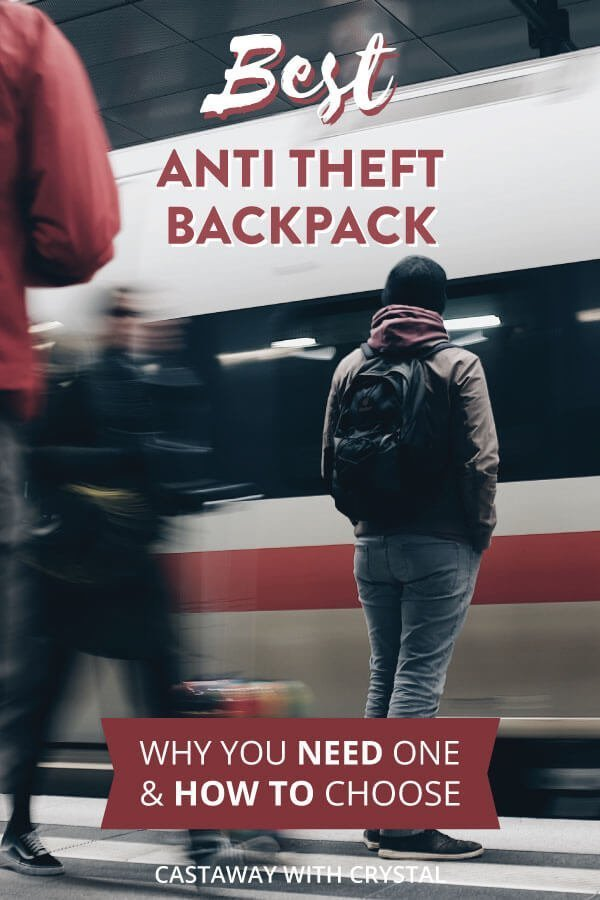 "Person waits at train station wearing a daypack with text olay: ""The Best Anti Theft Backpacks"""