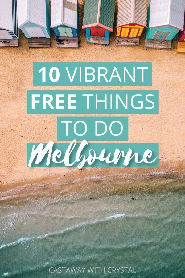 "Image of Melbourne beach with text olay: ""10 Vibrant Free Things to do in Melbourne Australia"""