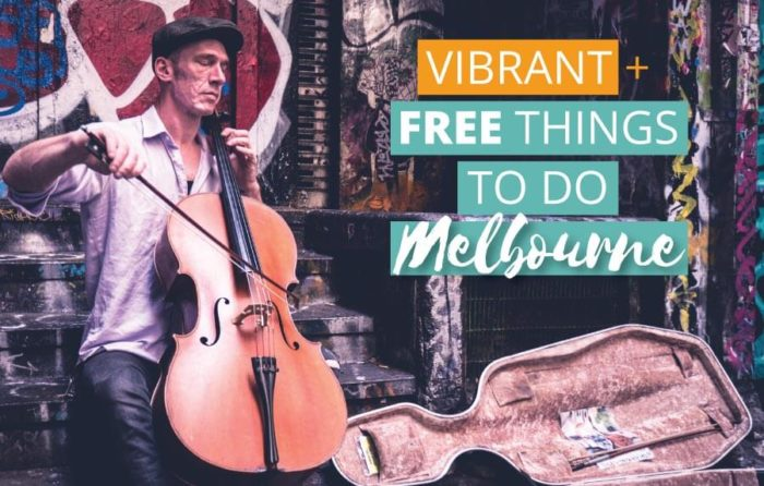 10 Vibrant and Free Things to do in Melbourne