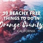 10 Beachy Free Things to do in Orange County, California