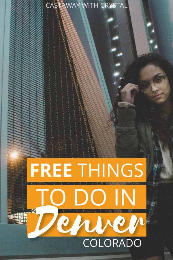 "Image of girl in Denver City with text olay: ""Free Things to do in Denver Colorado"""