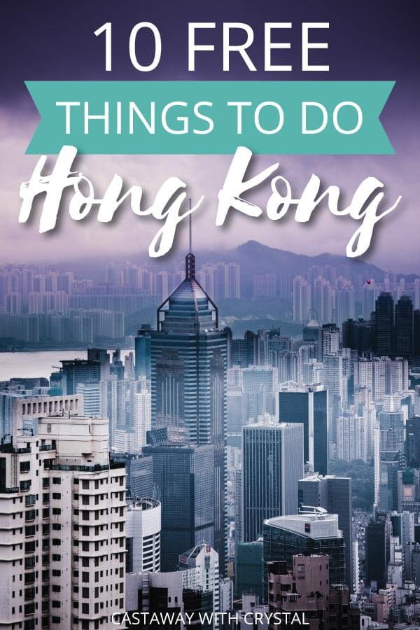 "Image of Hong Kong city with text olay: ""10 Free Things to do in hong Kong"""