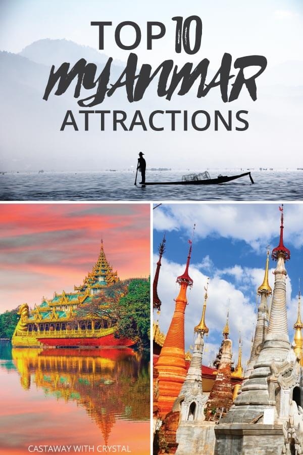 "Splice of 3 images from around Myanmar with text olay: ""top 10 Myanmar Attractions"""