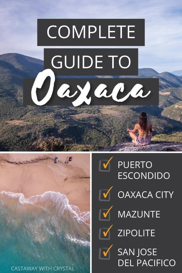 "3 Images of Oaxaca state with text olay: ""Complete Guide Oaxaca"""