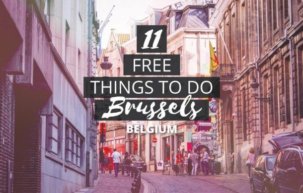 Fun Free Things to do in Brussels, Belgium