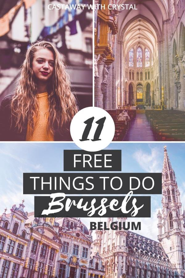 "3 spliced images of Brussels with text olay: ""11 Free Things to do in Brussels Belgium"""