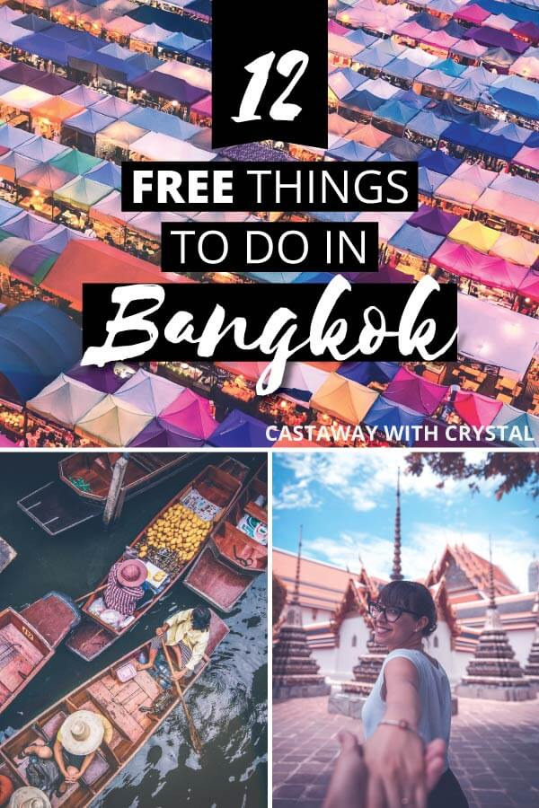 "Splice of 3 images of Bangkok in Thailand with text olay:  ""12 Free Things to do in Bangkok"""