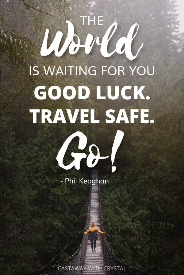 101 the Best Safe Journey Quotes and Safe Travel Wishes on the internet!