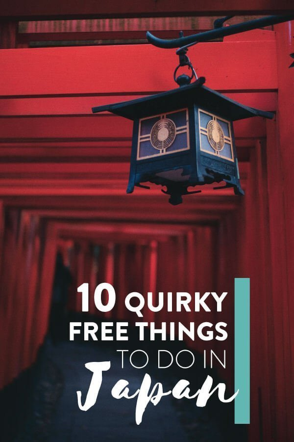 "Fushimi Inarri gates with text olay: ""10 Quirky Free Things to do in Japan"""