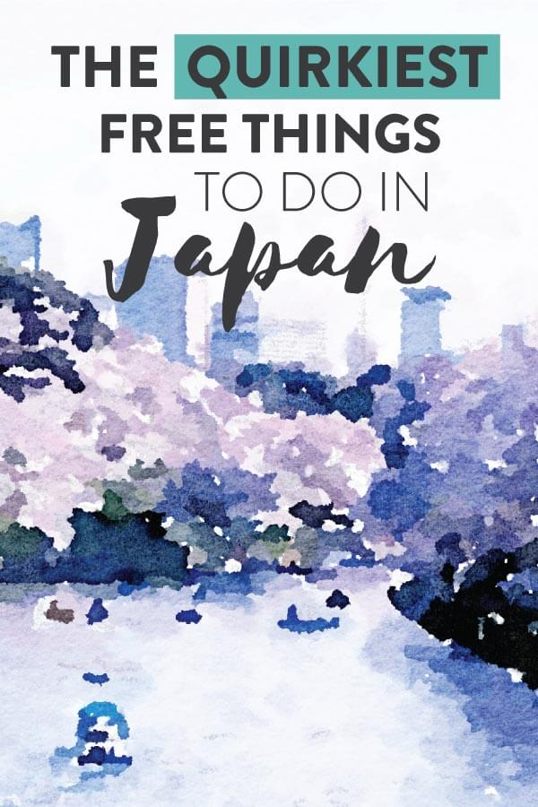 "Watercolour cherry blossoms with text olay: ""10 Quirky Free Things to do in Japan"""
