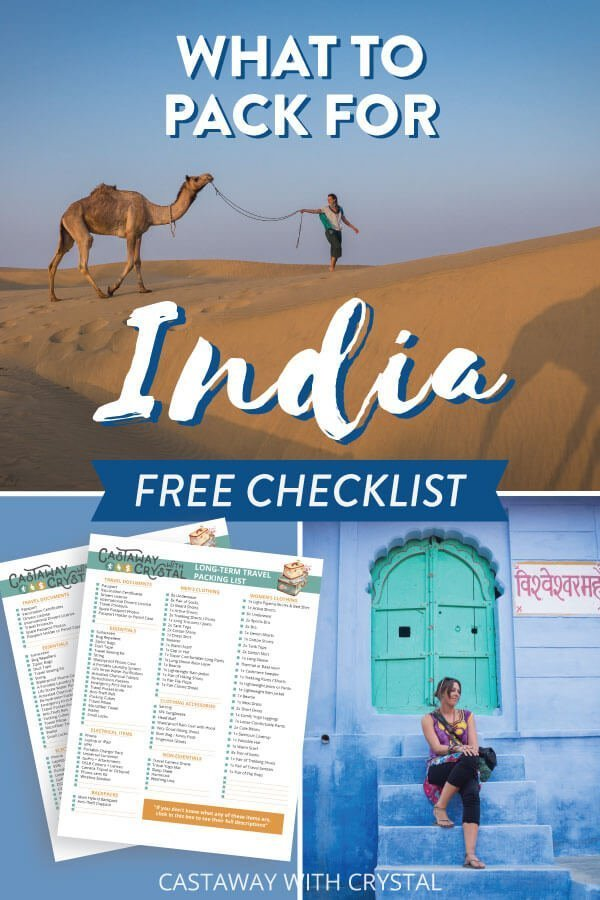 "Splice of 3 images of India and an India packing list printable with text olay: ""What to pack for India + free checklist"""