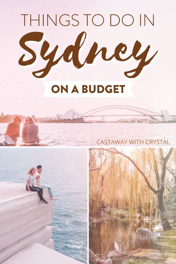 "3 Pink images of couples in Sydney with text olay: ""Things to do in Sydney on a budget"""