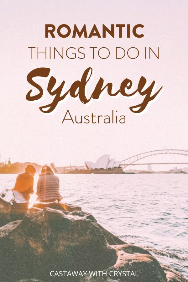 "Pink image of couple in Sydney with text olay: ""Romantic Things to do in Sydney Australia"""