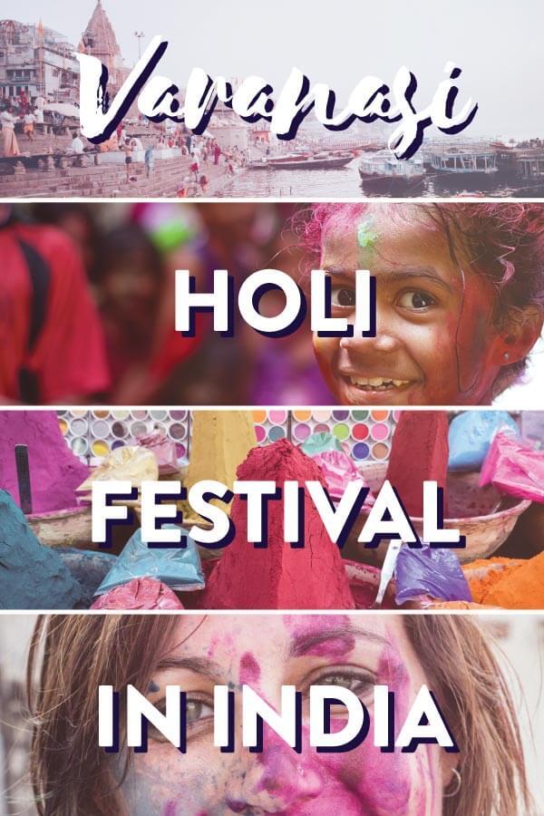 "Splice of 4 images from Holi in Varanasi, India with text overlay: ""Varanasi Holi Festival in India"""