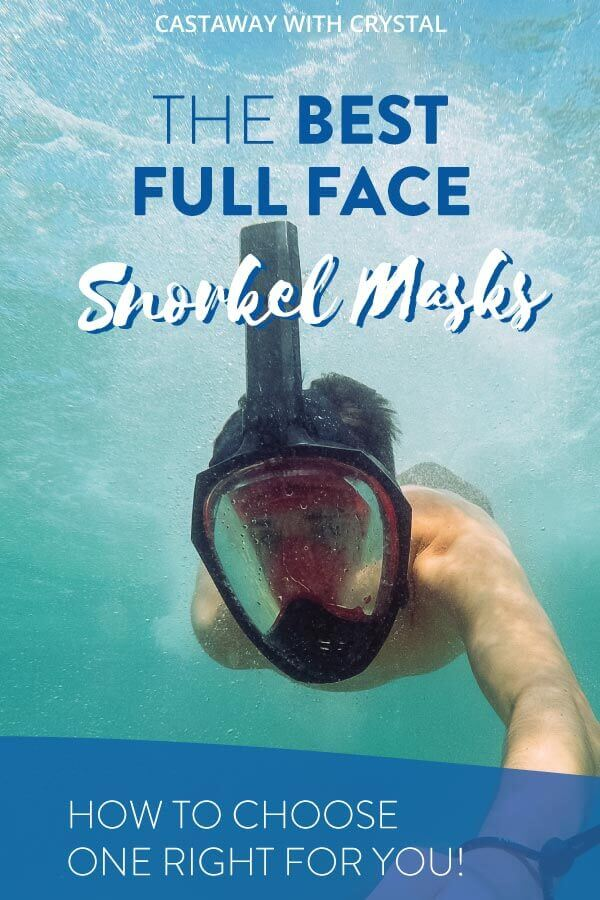 "Man snorkels in full-face mask with text olay: ""The Best Full Face Snorkel Mask"""