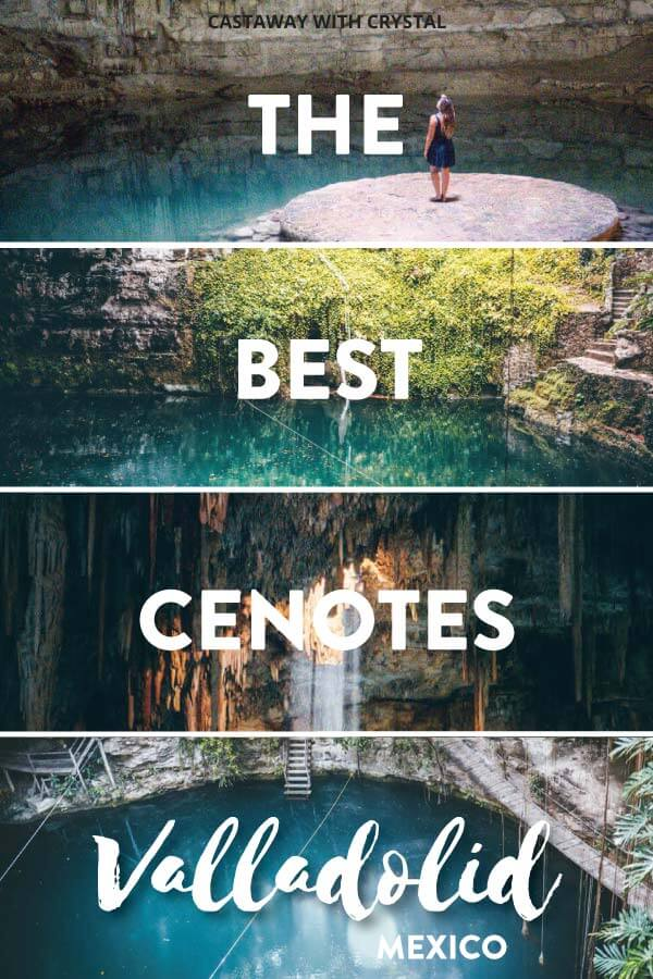 "Splice of 4 Valladolid cenote images with text olay: ""The Best Cenotes Valladolid Mexico"""