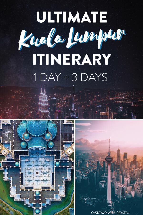 "Splice of 3 dark images from Kuala Lumpur Malaysia with text olay: ""Ultimate Kuala Lumpur Itinerary 1 Day + 3 Days"""