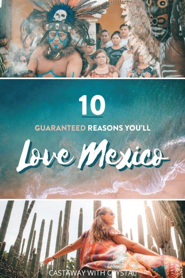 "Splice of 3 images of Mexico (Mexican dancers, a beach and cactus) with text olay: ""10 Guaranteed Reasons You'll Love Mexico"""